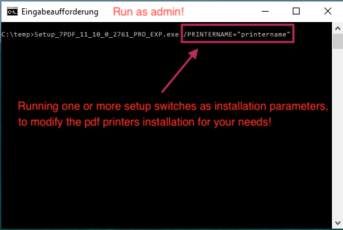 Enter the installation parameters as admin in the DOS prompt to the PDF Printer Setup